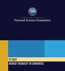 NSF FY 2021 Budget Request to Congress