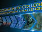 Community College Innovation Challenge