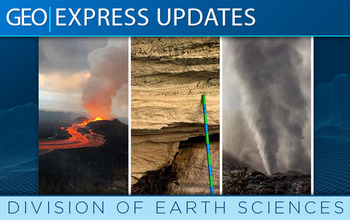 NSF Earth Science Express Update - Winter 2021 Banner, shows three pictures of an erupting volcano, a layered rock, and an exploding geyser of water.