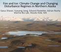 title slide Fire and Ice: Climate Change in Northern Alaska
