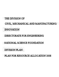 A Plan for Resource Allocation 2008